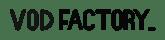 VOD Factory 1